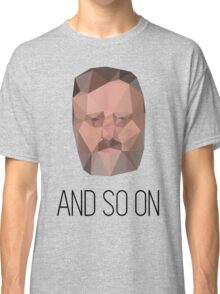 And So On - Slavoj Zizek Classic T-Shirt