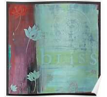 Bliss yoga inspired art for your home or workplace Poster