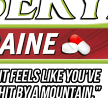 Oberyn Martell Migraine tablets - for when it feels like you've been hit by a mountain. (Excedrin parody) Sticker