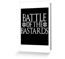 Battle of the Bastards #battleofthebastards Game Thrones Stark Bolton Snow Sansa Greeting Card