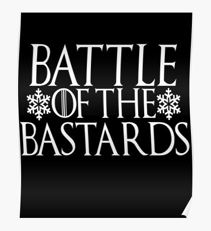Battle of the Bastards #battleofthebastards Game Thrones Stark Bolton Snow Sansa Poster