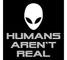 HUMANS AREN'T REAL Alien design Photographic Print