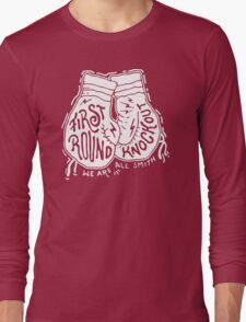 First Round Knock out Long Sleeve T-Shirt