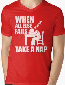 When All Else Fails, Take A Nap. Mens V-Neck T-Shirt