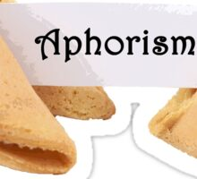 Aphorism Fortune Cookie Sticker