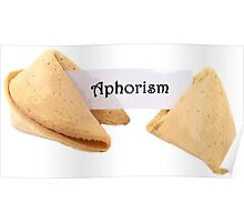 Aphorism Fortune Cookie Poster