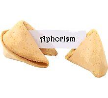 Aphorism Fortune Cookie Photographic Print
