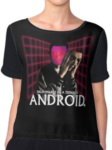 Nightmares of a Teenage Android Chiffon Top