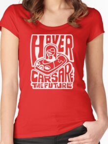 Hovercars Are the Futur Women's Fitted Scoop T-Shirt