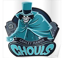 Gracey Manor Ghouls Poster
