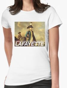 America's favorite fighting Frenchman — Lafayette! Womens Fitted T-Shirt