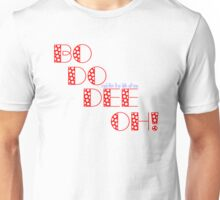 Not For The Life Of Me Unisex T-Shirt
