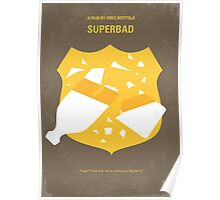 No315 My Superbad minimal movie poster Poster