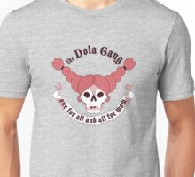 The Dola Gang Unisex T-Shirt