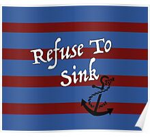 Refuse to Sink Anchor  Poster
