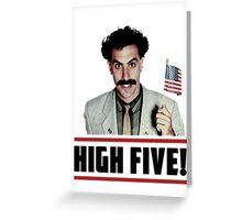 Borat - High Five! Greeting Card
