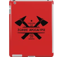 I survived a zombie apocalypse using this as a weapon iPad Case/Skin