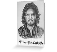 Athos we are the garrison Greeting Card