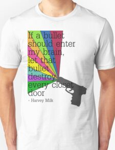 'If a bullet should enter my brain...' T-Shirt