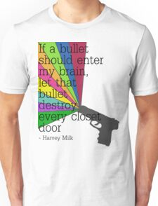 'If a bullet should enter my brain...' Unisex T-Shirt