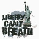 Liberty can't breath by eleni dreamel