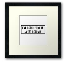 Sweet Despair Framed Print