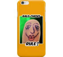 Bald Chicks Rule! iPhone Case/Skin