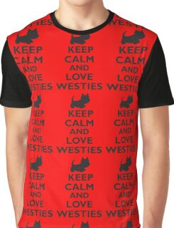 Keep Calm and Love Westies (black) Graphic T-Shirt