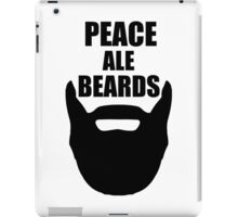 Peace, Ale, Beards iPad Case/Skin