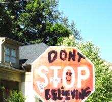 Don't stop believin' Sticker