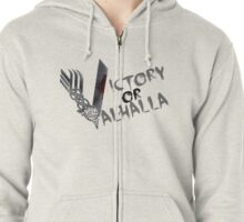Victory or Valhalla Zipped Hoodie
