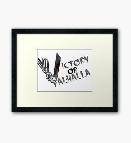 Victory or Valhalla Framed Print