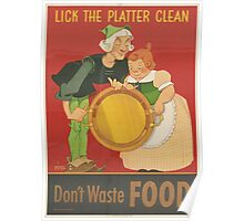 Lick the Platter Clean - Vintage War Poster Poster
