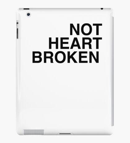 'not heartbroken' helvetica iPad Case/Skin