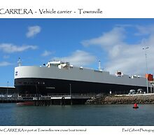Carrera Vehicle Carrier - Townsville Port by Paul Gilbert