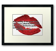 Rocky Horror Picture Show Quote Framed Print