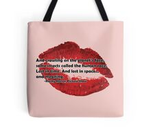 Rocky Horror Picture Show Quote Tote Bag