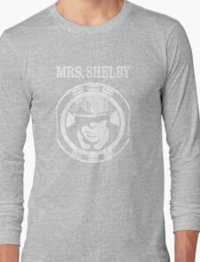 Mrs. Shelby. Peaky Blinders. Long Sleeve T-Shirt