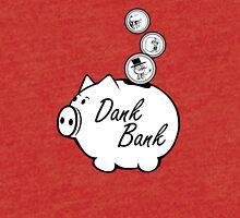 Dank Bank Tri-blend T-Shirt