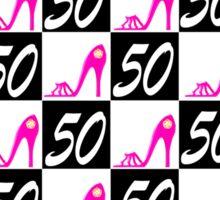 50TH BIRTHDAY PINK STILETTO QUEEN Sticker