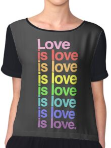 Love is love. Chiffon Top
