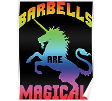 Barbells Are Magical (Unicorn Rainbow) Poster