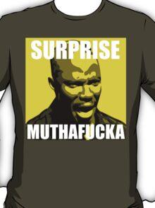 Surprise Mothafucka T-Shirt