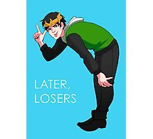 Later, Losers Photographic Print