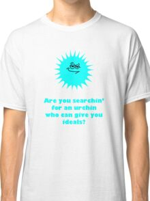 Are you searchin' for an urchin? Classic T-Shirt