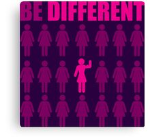 Be Different (Strong Girl) Canvas Print