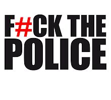 Fuck The Police by Style-O-Mat