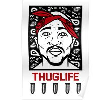 THUGLIFE Poster
