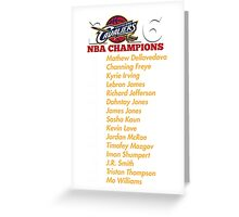 Cleveland Cavaliers Champions! Full squad list! Greeting Card