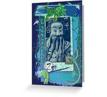 The Zen of Wisdom Greeting Card